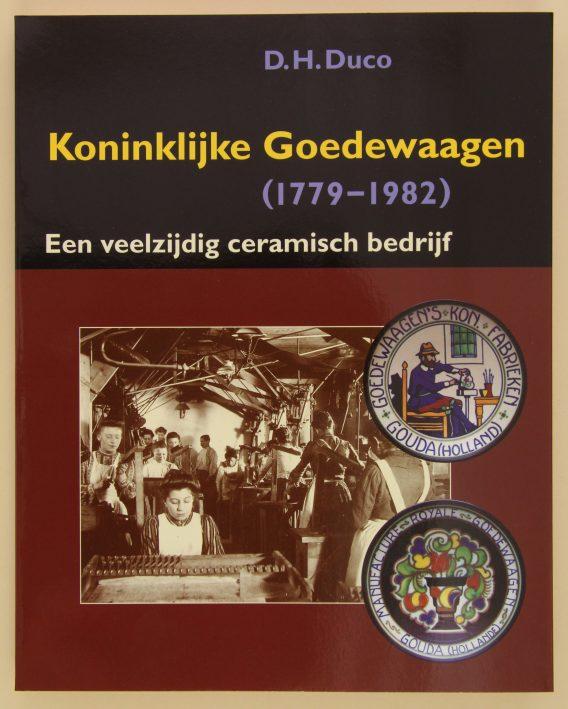 Koninklijke Goedewaagen / Royal Goedewaagen, a versatile ceramic factory by Don Duco